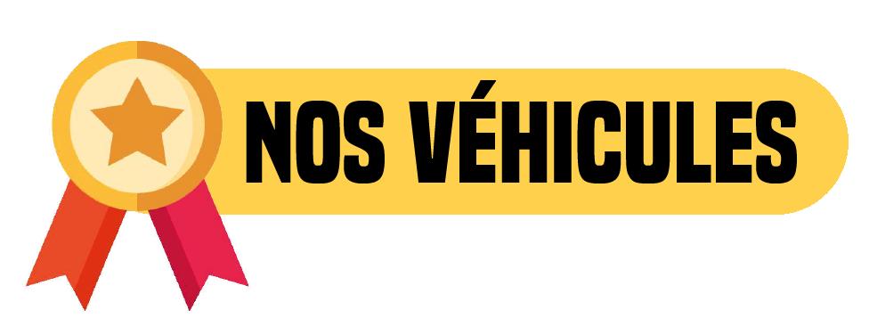 Nos véhicules